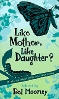 Like Mother, Like Daughter? by Bel Mooney