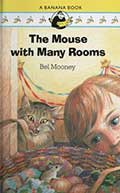 The Mouse with Many Rooms by Bel Mooney