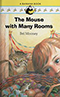 Mouse with Many Rooms by Bel Mooney